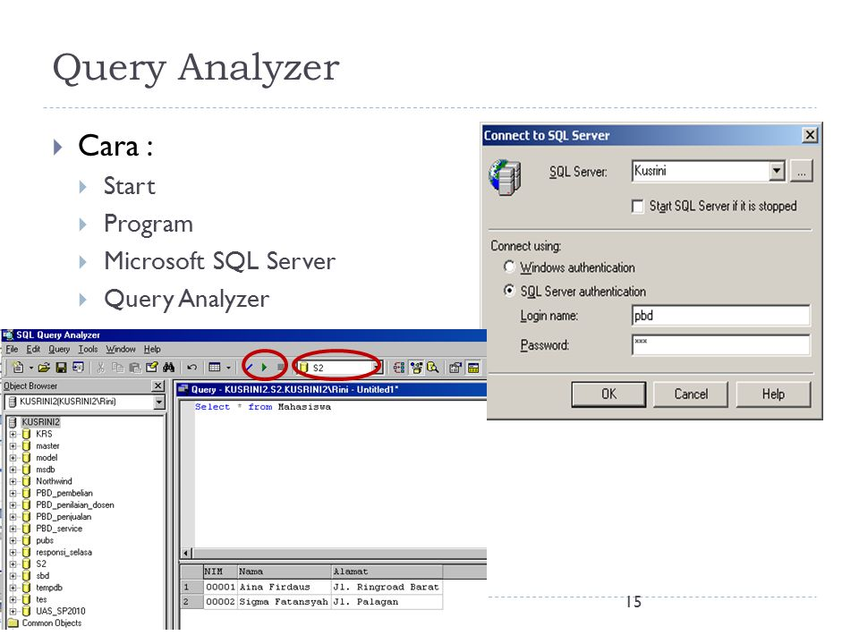 Query Analyzer Cara : Start Program Microsoft SQL Server