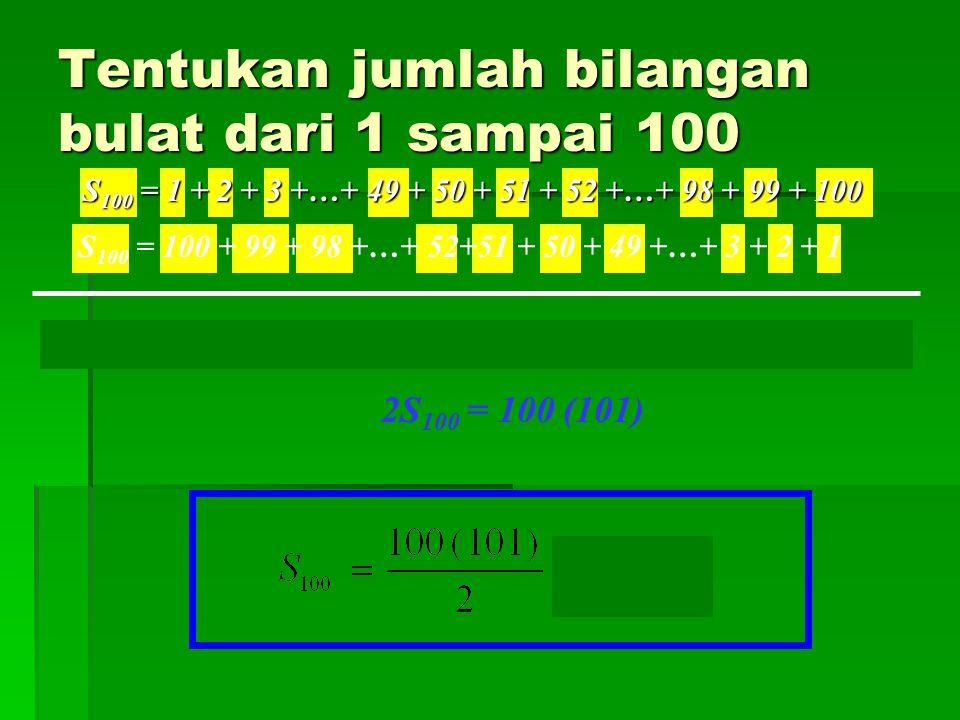 Tentukan jumlah bilangan bulat dari 1 sampai 100