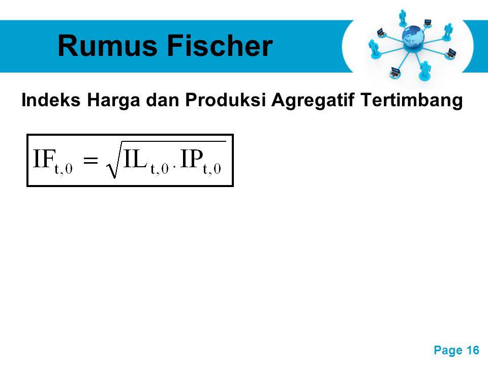 Rumus Fischer Indeks Harga dan Produksi Agregatif Tertimbang