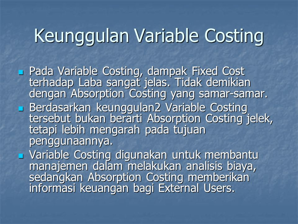 Keunggulan Variable Costing