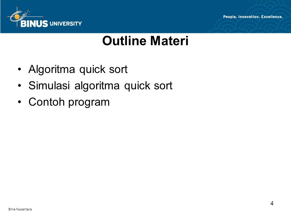 Outline Materi Algoritma quick sort Simulasi algoritma quick sort