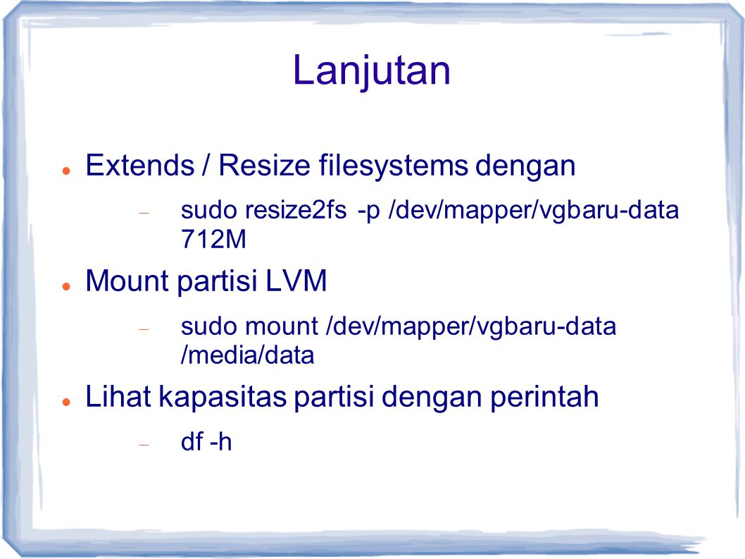 Lanjutan Extends / Resize filesystems dengan Mount partisi LVM