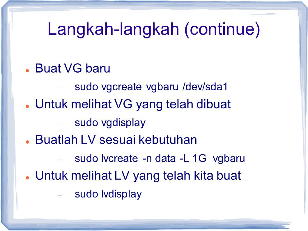Langkah-langkah (continue)