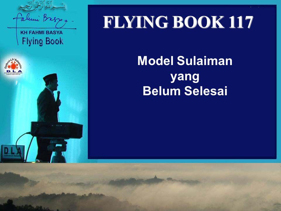 FLYING BOOK 117 Model Sulaiman yang Belum Selesai
