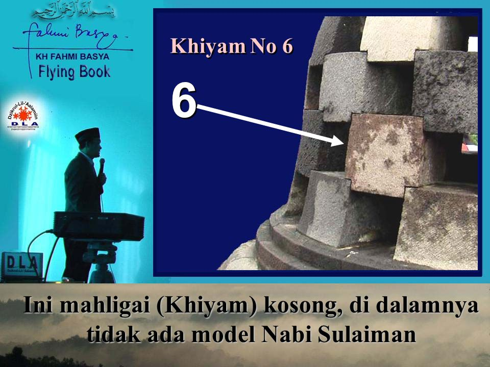 Khiyam No 6 6 Ini mahligai (Khiyam) kosong, di dalamnya tidak ada model Nabi Sulaiman