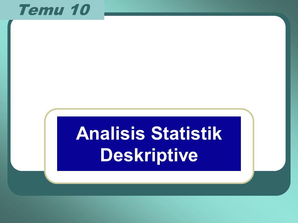 Analisis Statistik Deskriptive