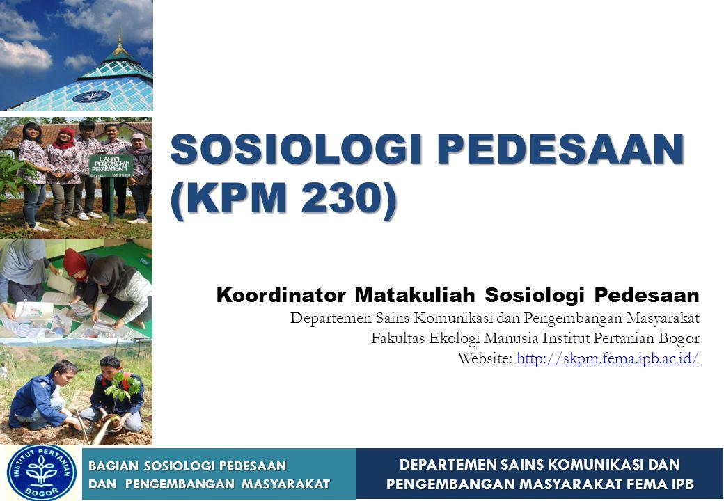SOSIOLOGI PEDESAAN (KPM 230)