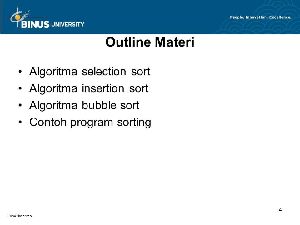 Outline Materi Algoritma selection sort Algoritma insertion sort
