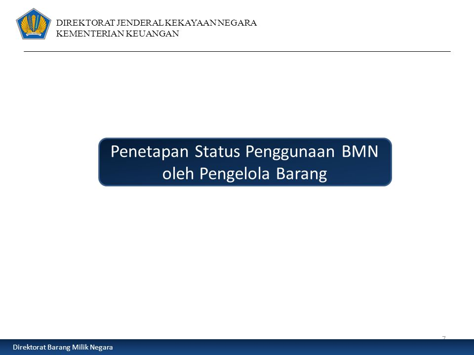 Penetapan Status Penggunaan BMN oleh Pengelola Barang