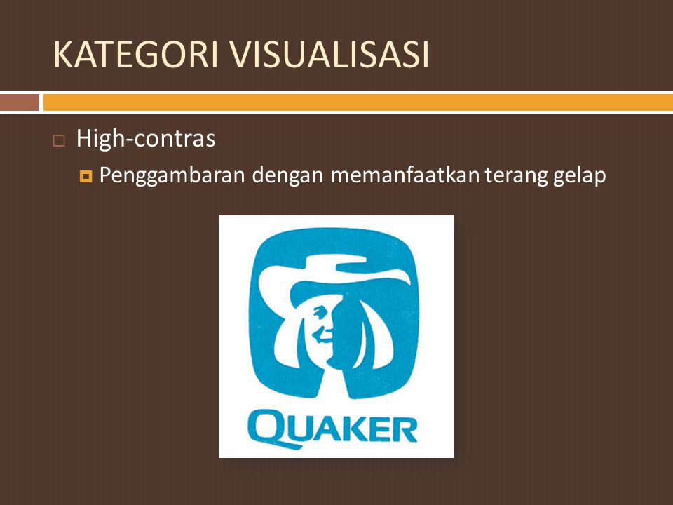 KATEGORI VISUALISASI High-contras