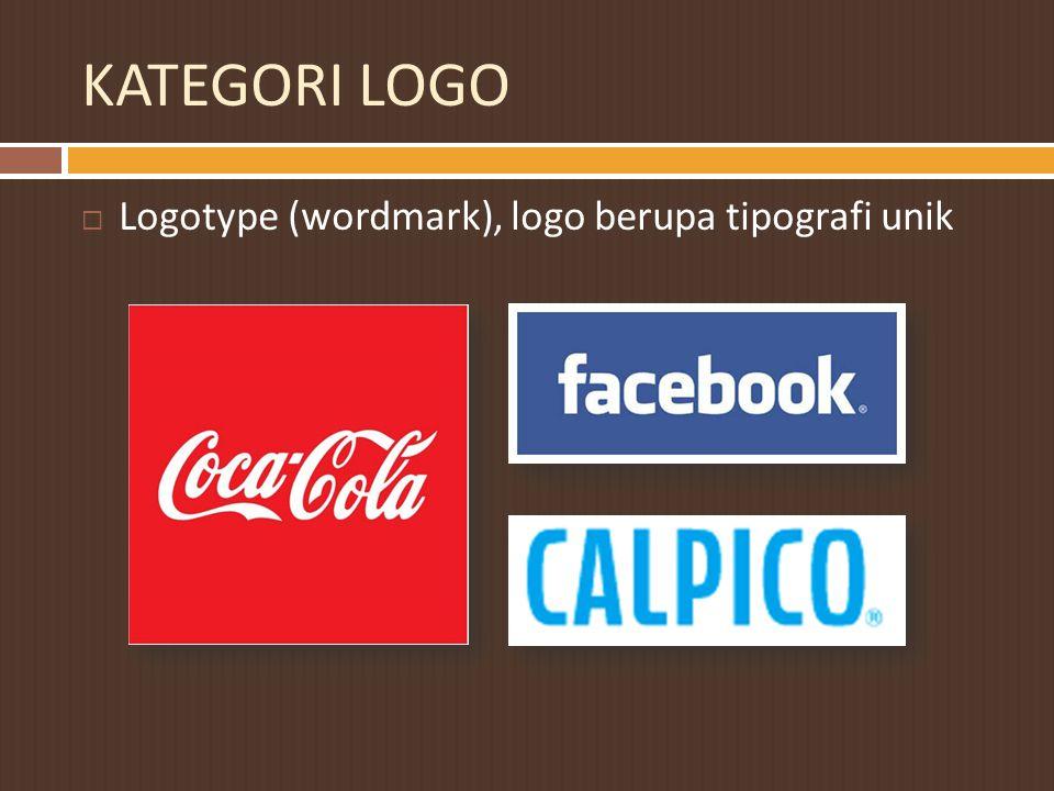 KATEGORI LOGO Logotype (wordmark), logo berupa tipografi unik
