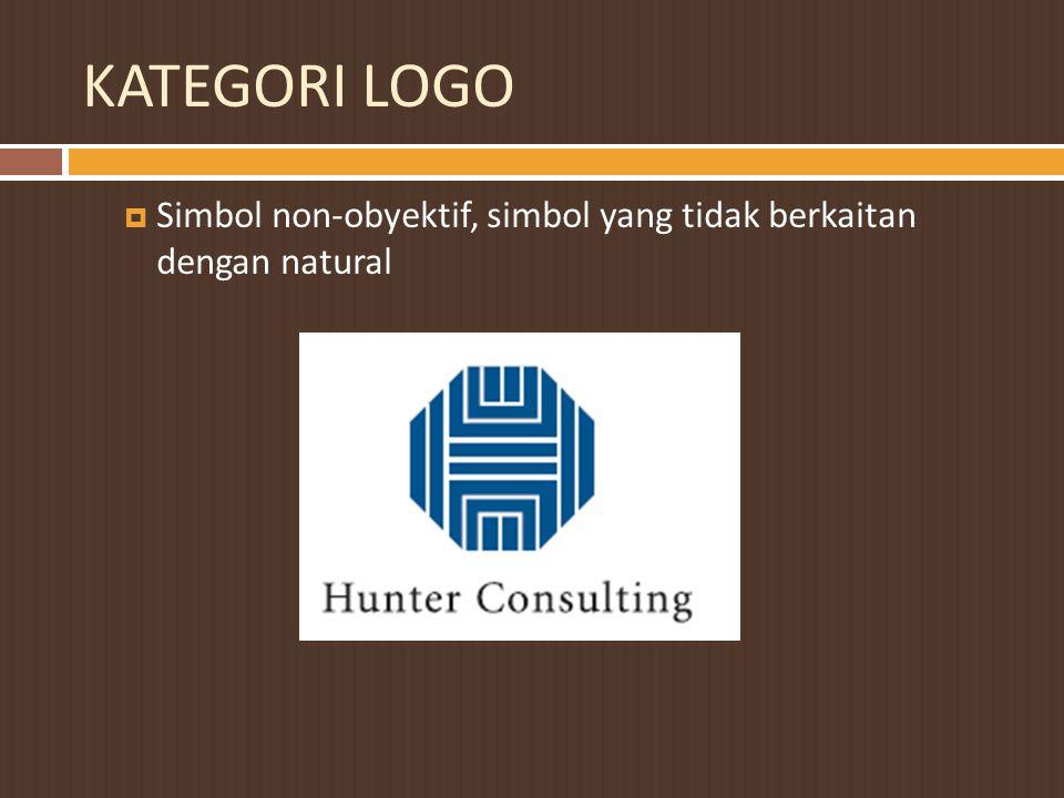 KATEGORI LOGO Simbol non-obyektif, simbol yang tidak berkaitan dengan natural