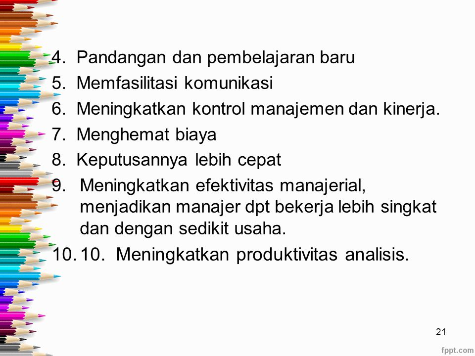 10. Meningkatkan produktivitas analisis.