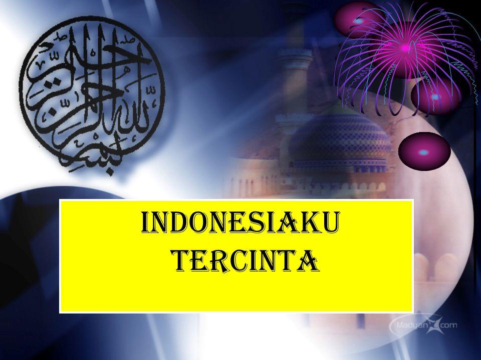 INDONESIAKU TERCINTA
