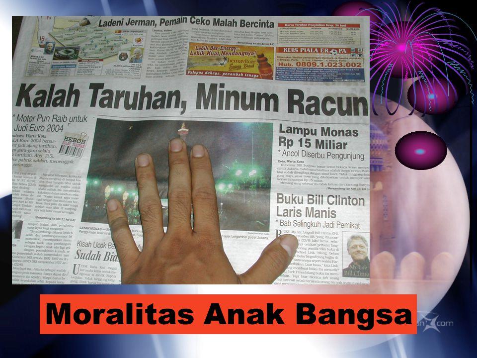 Moralitas Anak Bangsa