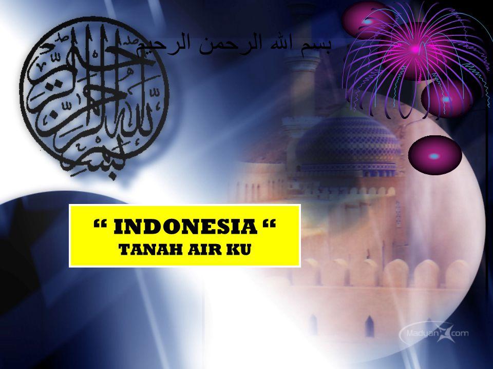 INDONESIA TANAH AIR KU