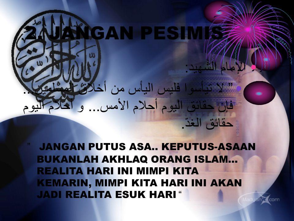 2. JANGAN PESIMIS الإمام الشهيد: