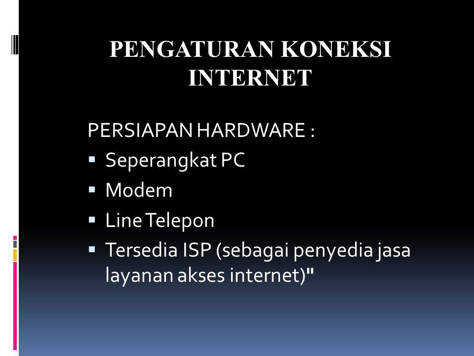 PENGATURAN KONEKSI INTERNET
