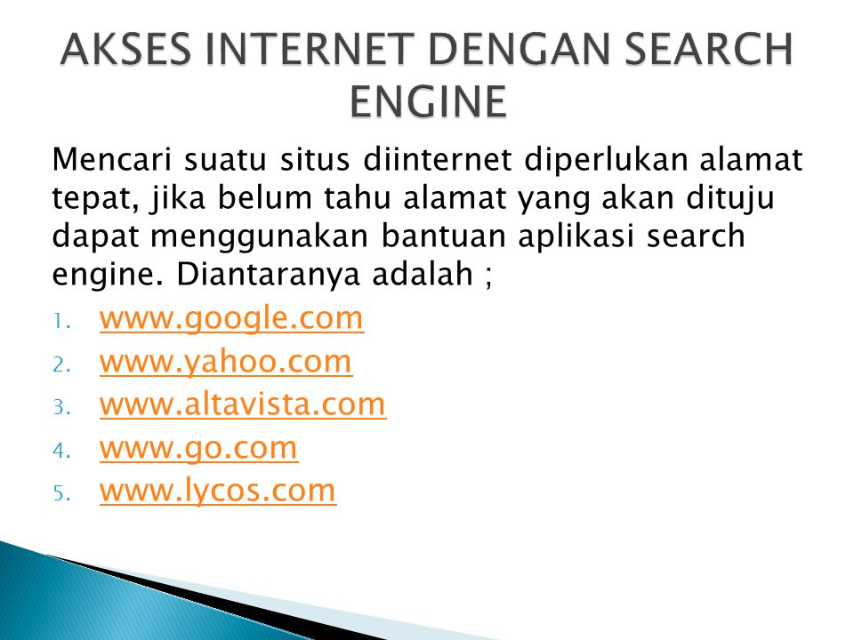 AKSES INTERNET DENGAN SEARCH ENGINE