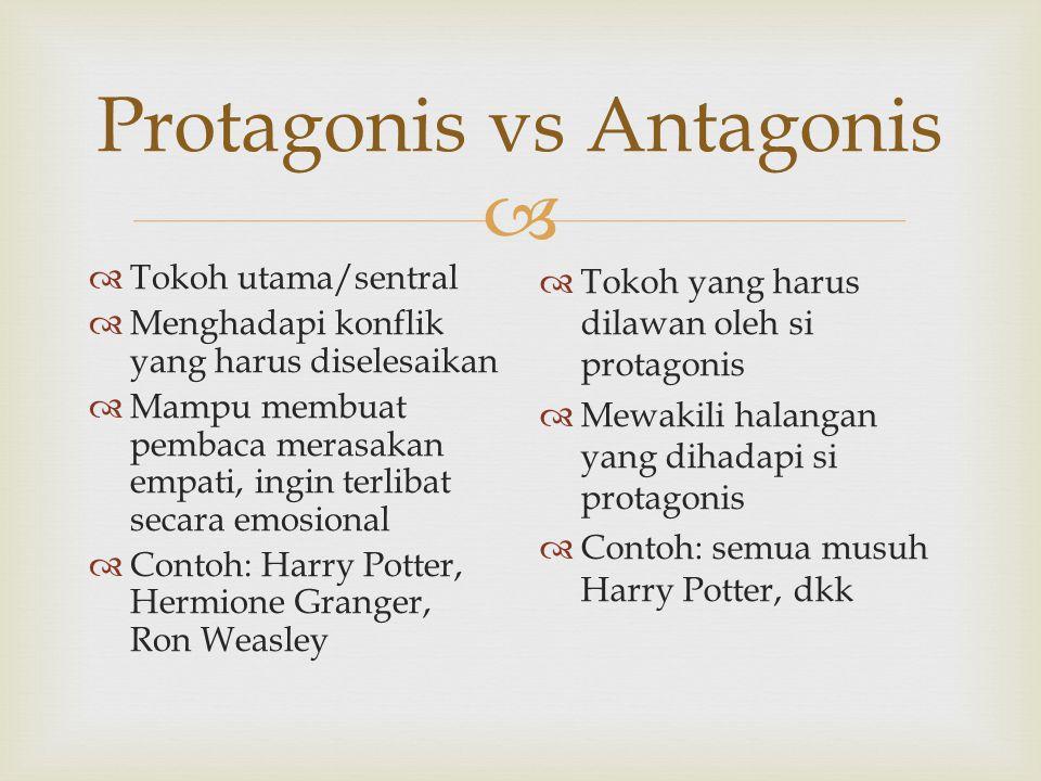 Protagonis vs Antagonis