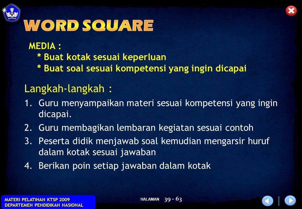 WORD SQUARE Langkah-langkah :