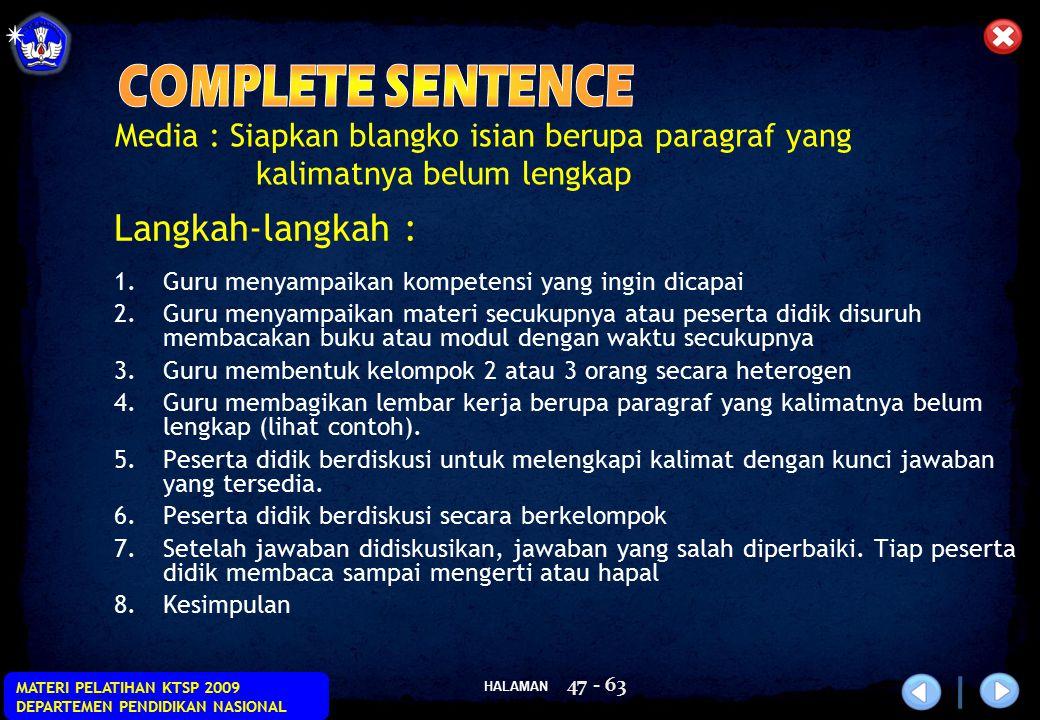 COMPLETE SENTENCE Langkah-langkah :
