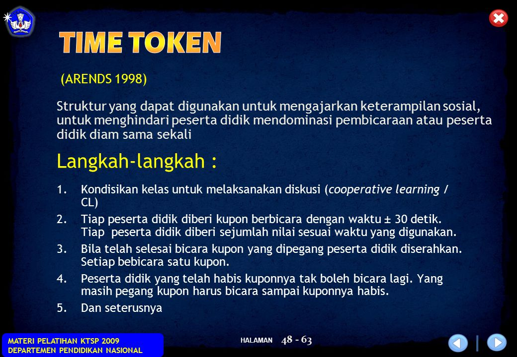 TIME TOKEN Langkah-langkah : (ARENDS 1998)