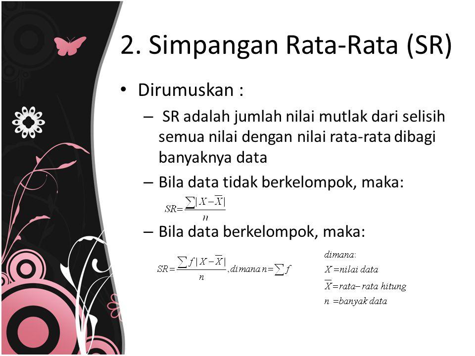 2. Simpangan Rata-Rata (SR)
