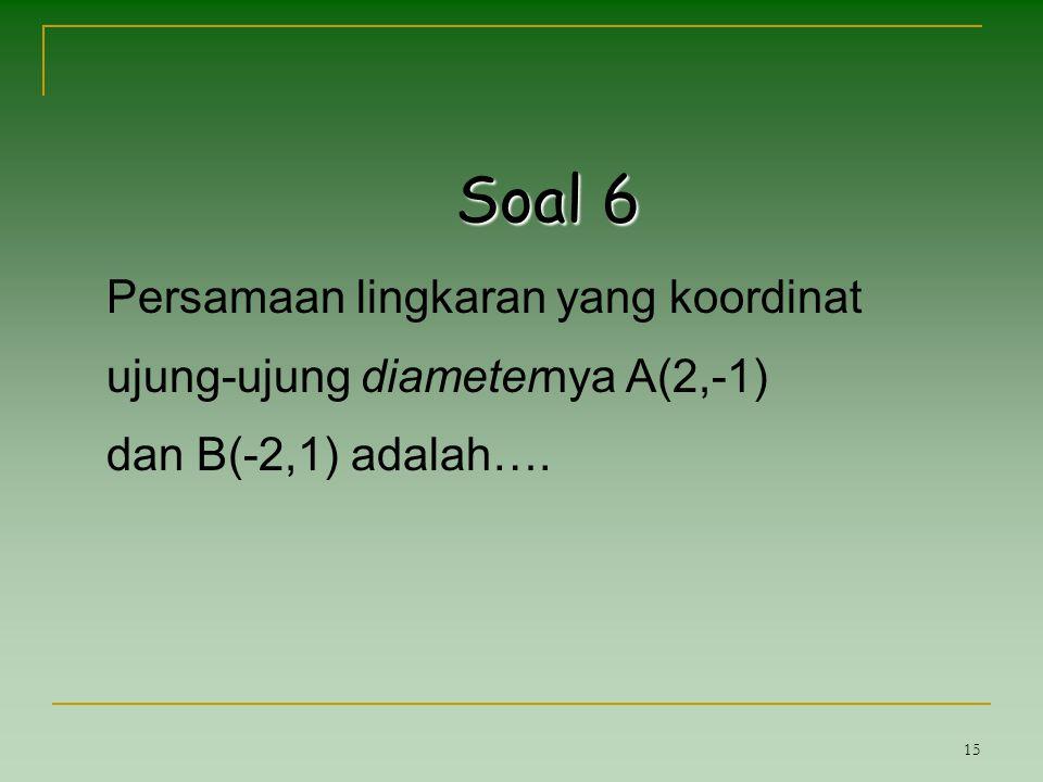 Soal 6 Persamaan lingkaran yang koordinat