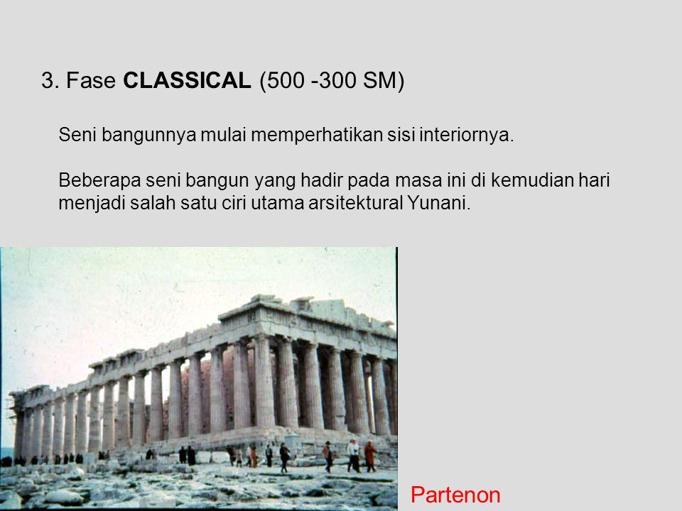 3. Fase CLASSICAL (500 -300 SM) Partenon