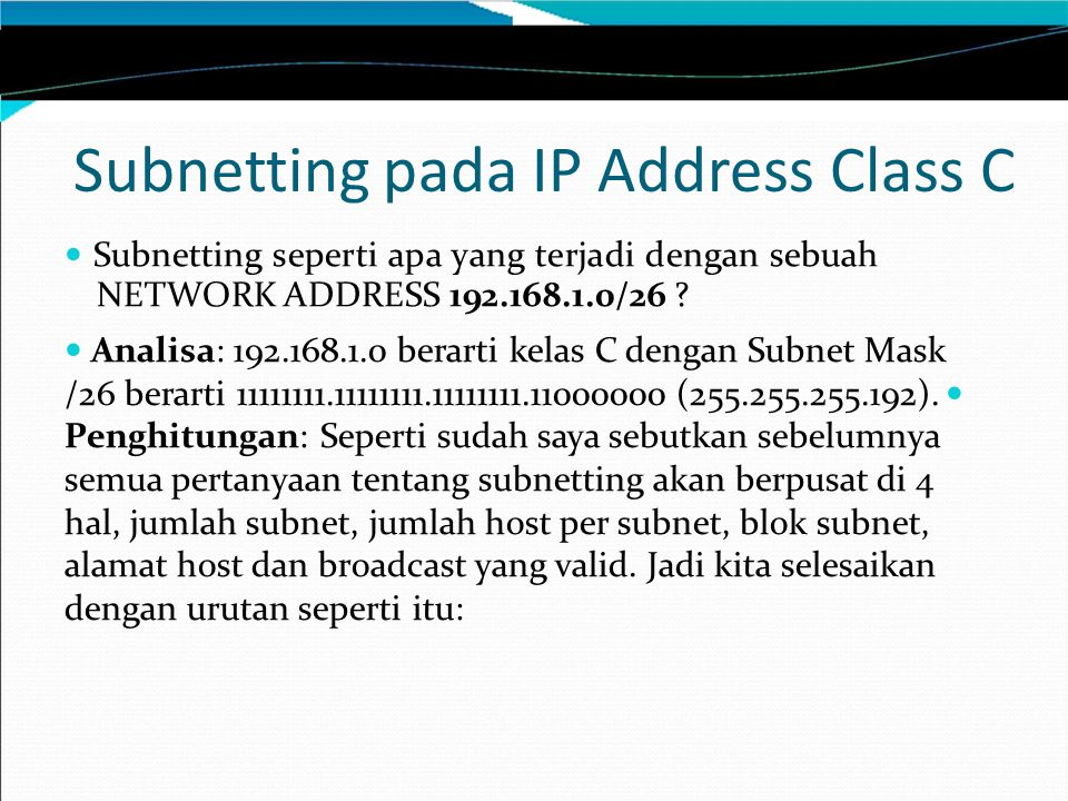 Subnetting pada IP Address Class C