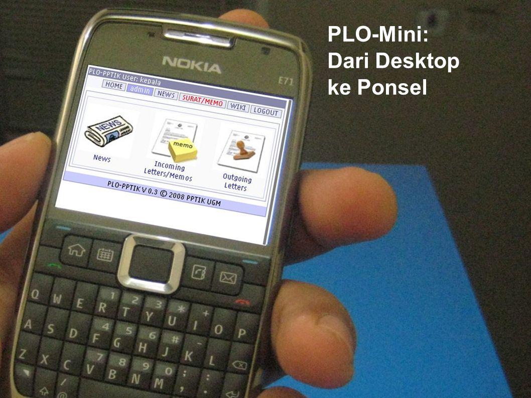 PLO-Mini: Dari Desktop ke Ponsel