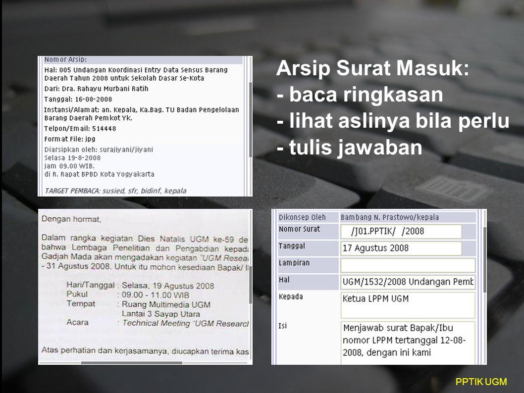 Arsip Surat Masuk: - baca ringkasan - lihat aslinya bila perlu - tulis jawaban