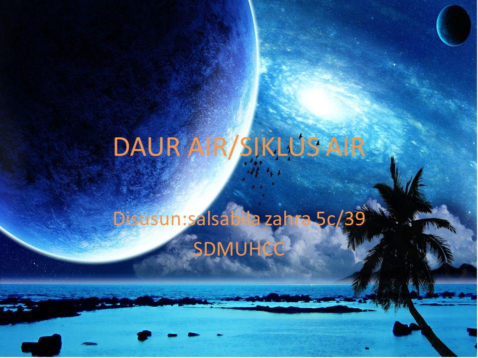 Disusun:salsabila zahra 5c/39 SDMUHCC