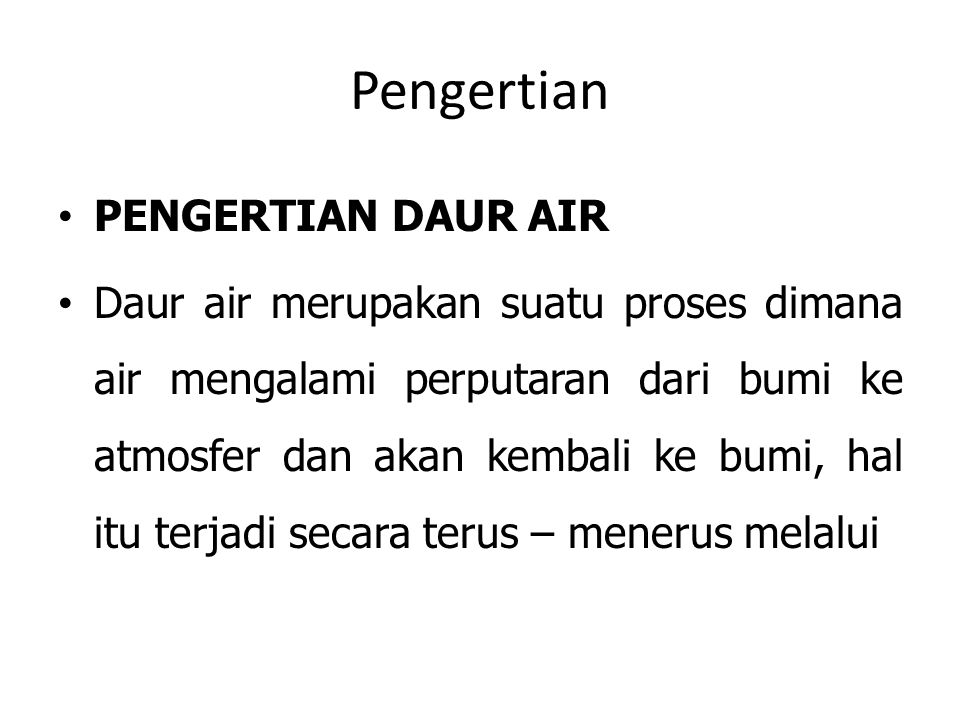 Pengertian PENGERTIAN DAUR AIR
