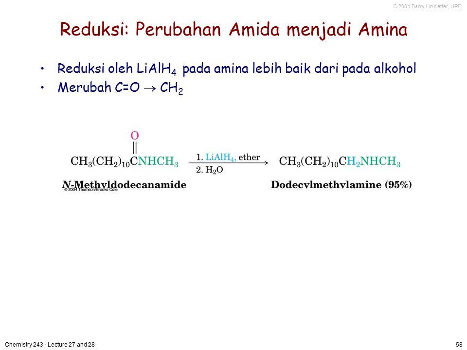 Reduksi: Perubahan Amida menjadi Amina