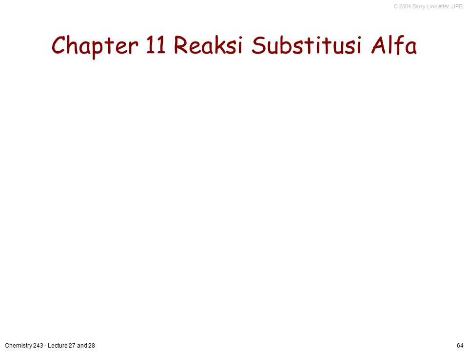 Chapter 11 Reaksi Substitusi Alfa