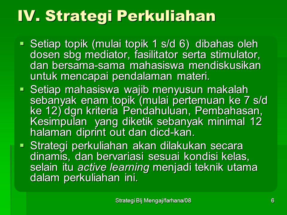 IV. Strategi Perkuliahan