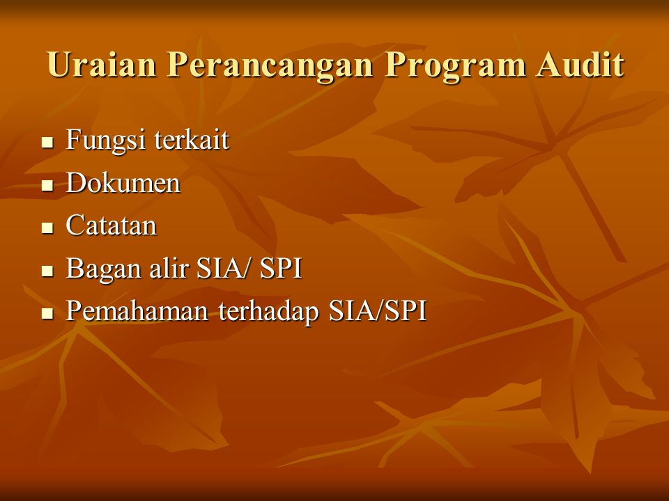 Uraian Perancangan Program Audit