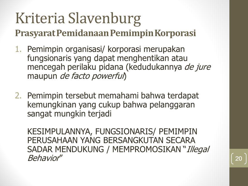 Kriteria Slavenburg Prasyarat Pemidanaan Pemimpin Korporasi
