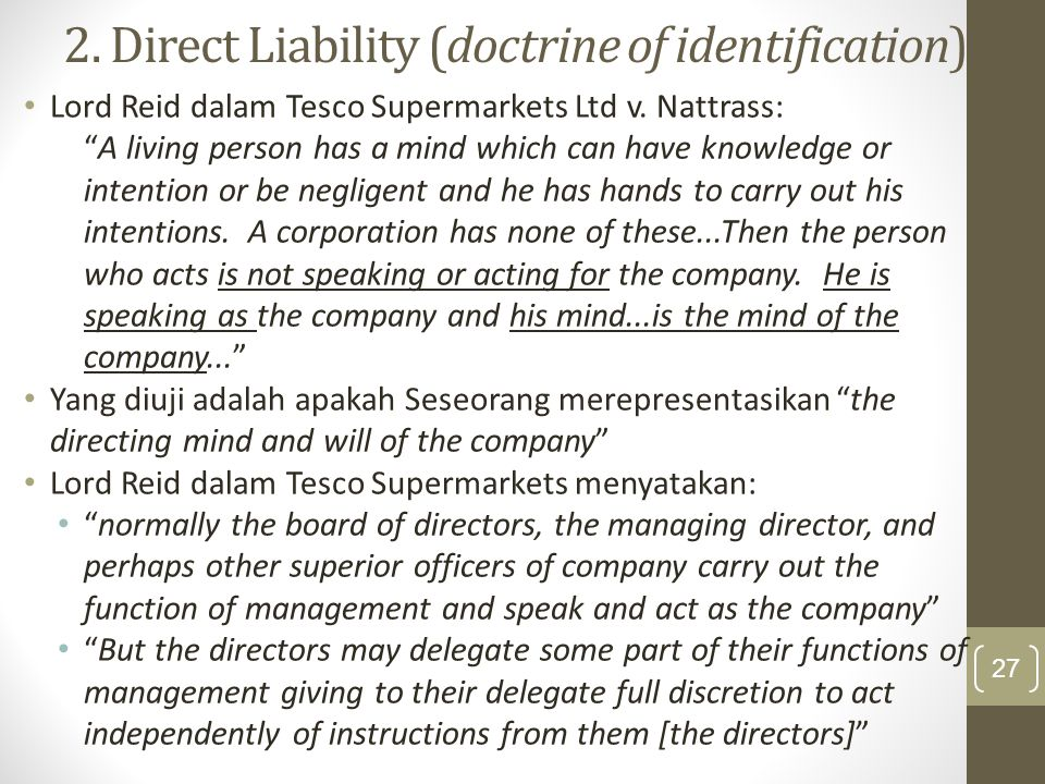 2. Direct Liability (doctrine of identification)