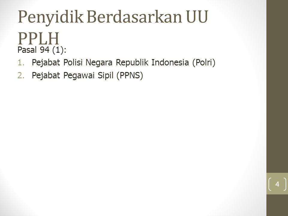 Penyidik Berdasarkan UU PPLH