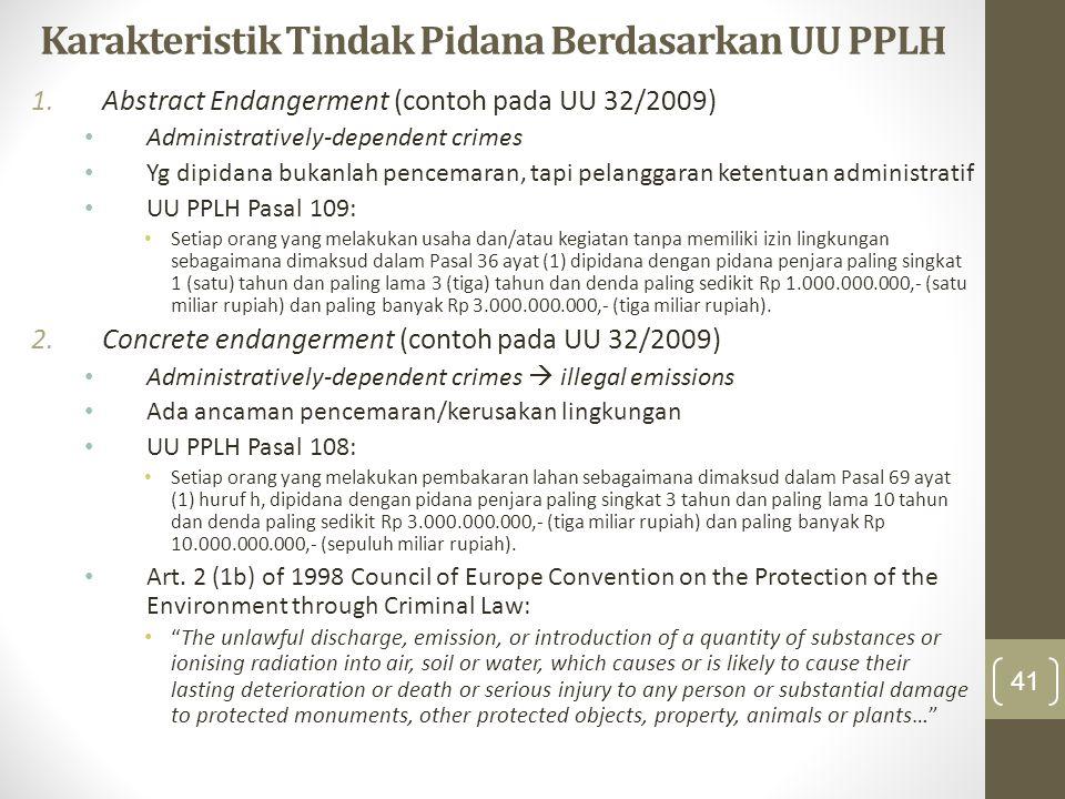 Karakteristik Tindak Pidana Berdasarkan UU PPLH