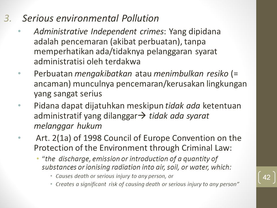 Serious environmental Pollution