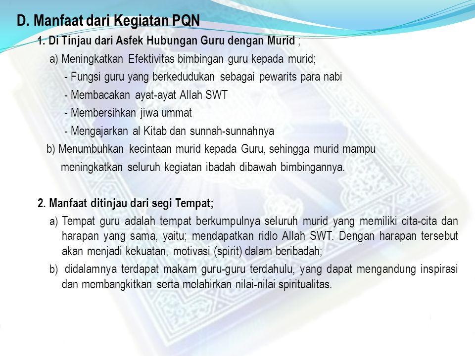 D. Manfaat dari Kegiatan PQN