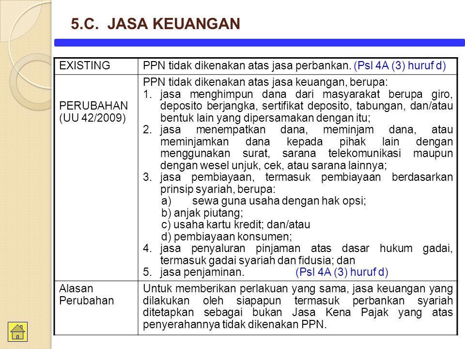 5.C. JASA KEUANGAN EXISTING