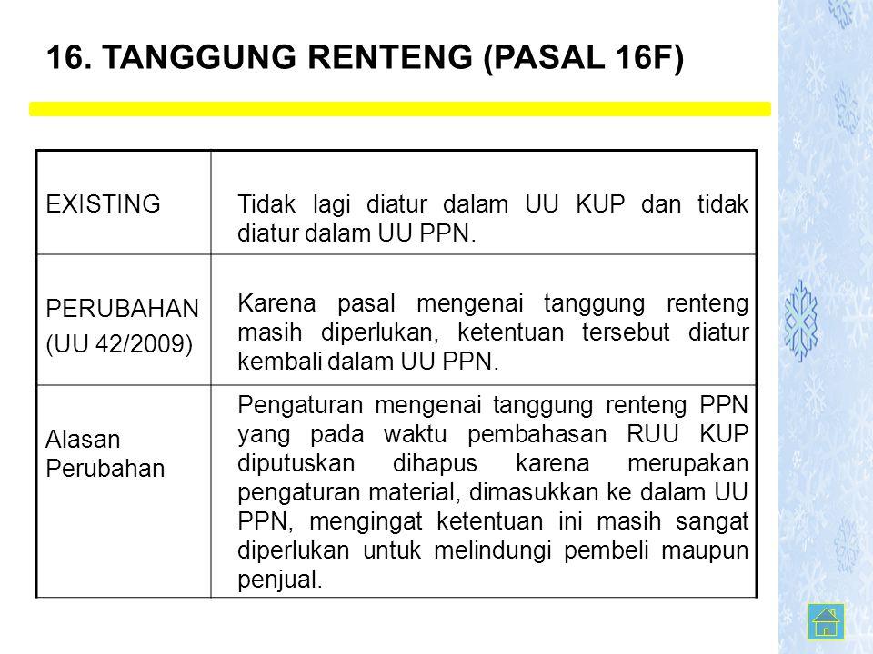 16. TANGGUNG RENTENG (PASAL 16F)