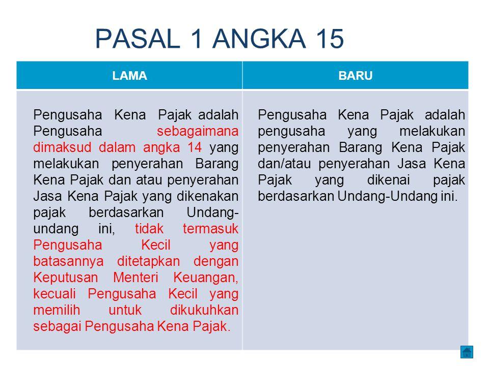 PASAL 1 ANGKA 15 LAMA. BARU.