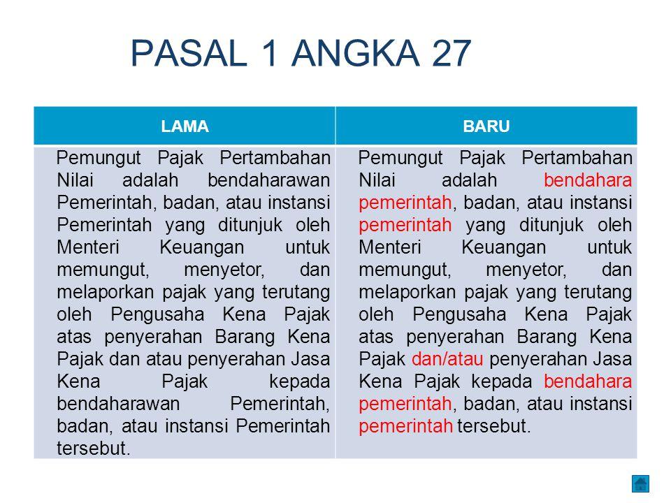 PASAL 1 ANGKA 27 LAMA. BARU.