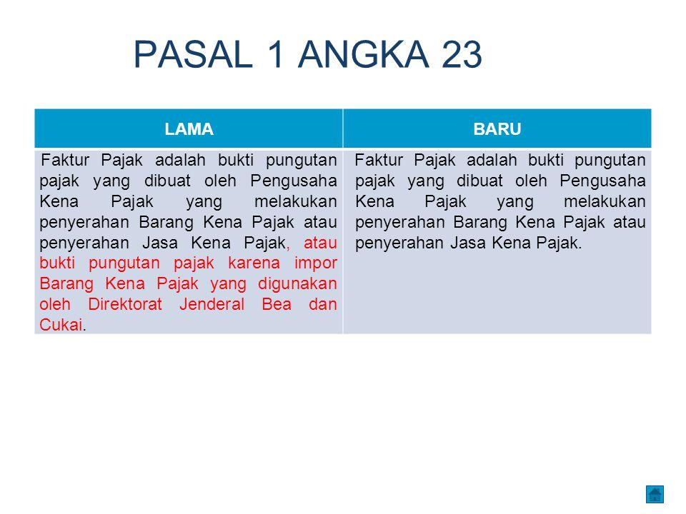 PASAL 1 ANGKA 23 LAMA. BARU.